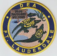 DEA Ft. Lauderdale Florida DRUG TRAFFICKERS WELCOME patch