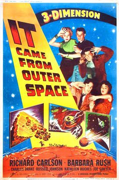 IT CAME FROM OUTERSPACE (1953) - in 3D. A spaceship from another world crashes in the Arizona desert, and only an amateur stargazer and a schoolteacher suspect alien influence when the local townsfolk begin to act strange.