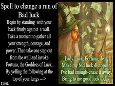 Spell To Change A Run Of Bad Luck