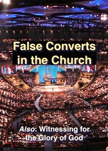 How Does the Bible Define a False Convert?