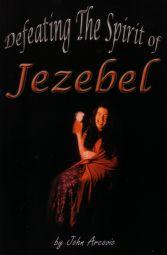 Defeating the Spirit of Jezebel