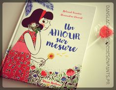 Livre jeunesse - Un amour sur mesure - Editions Nathan - lecture - enfant - book - kids - love story - tolérance - vivre ensemble - différences - amitié