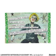 LAMINATED REVERSIBLE PLACEMAT- NOTHING LASTS PLACEMAT
