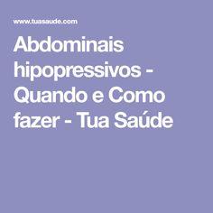 Abdominais hipopressivos - Quando e Como fazer - Tua Saúde