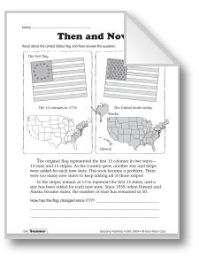 See our Flag Day and the 4th activities, including a comparison of the flag in 1776 and now, coloring flags of other countries, a word search, a Pledge of Allegiance word match, and a biographical sketch of Betsy Ross. (grades 3-5)
