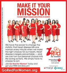 "Ladies, please wear Red this Friday, Feb 1 to support American Heart Associations ""Go Red for Women"""