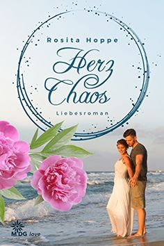 Herzchaos: Liebesroman von Rosita Hoppe https://www.amazon.de/dp/B01DKGJZ24/ref=cm_sw_r_pi_dp_IqKDxbKB4PAMA