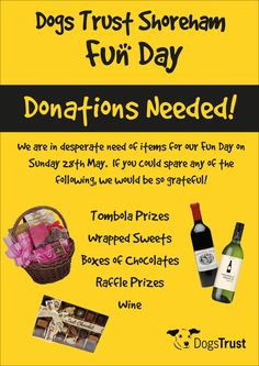 There will be a fabulous Raffle & Tombola at our annual Dogs Trust Shoreham 🎉 Fun Day - but we need YOUR 👉🏼 HELP to make it even more 'waggy-licious' !  🐶🐶🐶 Anyone who can donate some prizes 🎁 (Wine, Chocolates, Vouchers & Tickets or any other suitable items ✨) please get in contact with us ! ✉️ email pia.offord@dogstrust.org.uk  Thank you !!! 🙏🏼🐕💕  #DogsTrust #Shoreham #AdoptADog #AdoptDontShop #RescueDogs #LeaveALegacy #CanineCareCard #FunDay #SummerFamilyFun #Donate #SupportUs