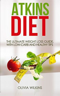 Atkins Diet: The Ultimate Weight Loss Guide, with Low-Carb and Healthy Tips. - http://www.darrenblogs.com/2016/12/atkins-diet-the-ultimate-weight-loss-guide-with-low-carb-and-healthy-tips/