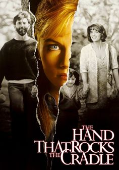 The Hands that Rocks the Cradle (1992)