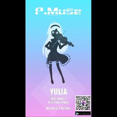 Yulia Project Muse aka P.Muse (Best game ever XD)