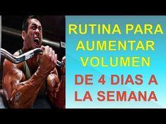 Rutina Volumen 4 Dias - http://ganarmusculoss.blogspot.com  Rutina para aumentar volumen de 4 dias a la semana con los otros 3 días de descanso. En este entrenamiento volumen muscular debes de entrenar solamente los lunes, martes, jueves y viernes.