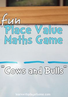 """Fun Place Value Maths Game for kids. """"Cows and Bulls"""" Good for learning 2 digit numbers, 3 digit numbers, 4 digits etc. This works brilliantly as a whole class game (teacher vs students) or with pairs or small groups of kids."""