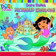 Dora Saves Mermaid Kingdom