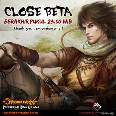 Hai Swordsmania!!  CBT akan berakhir pukul 23:00 WIB !! Bagi para pemenang event CBT akan di umumkan lebih lanjut.   Ayo bagi yang sudah main Swordsman Online Indonesia selama CBT, share KESAN & PESAN kalian dong di kolom komentar post ini!   dan jangan lupa tetap ikuti info-info lainnya dan OBT dari game Swordsman Online Indonesia!! Ajak semua teman-temanmu untuk gabung di Grup Official Swordsman Online Indonesia : http://goo.gl/tRwkcF