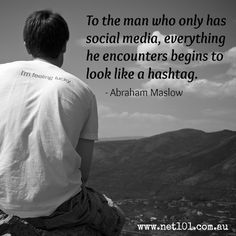 Everything looks like a hashtag. social media #quotes