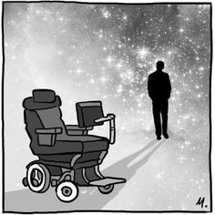 And thanks for your Time It would not be much of a universe if it wasnt home to the people you love. Dr. Stephen Hawking 1942- 2018