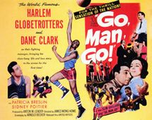 "1953.  ""Go Man Go!"" is filmed about the Harlem Globetrotters featuring Dane Clark and Sidney Poitier."
