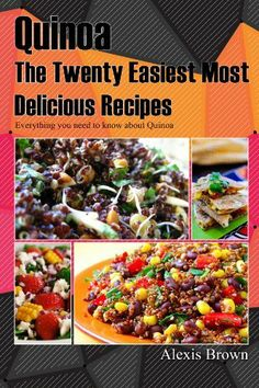 Quinoa The Twenty Easiest Most Delicious Recipes: Everything you need to know about Quinoa, http://www.amazon.com/dp/B00J6BU0WC/ref=cm_sw_r_pi_awdm_bNzmtb12V4KX6