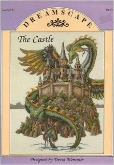 The Castle (Cross-Stitch) (Dreamscape, Leaflet 5) by Teresa Wentzler