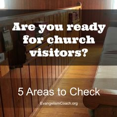 Are you prepared to welcome new visitors to church? Here are five areas to examine