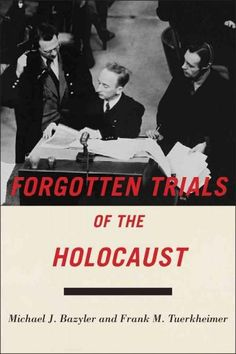 In the wake of the Second World War, how were the Allies to respond to the enormous crime of the Holocaust? Even in an ideal world, it would have been impossible to bring all the perpetrators to trial