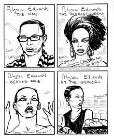 Drawings of Alyssa Edwards will never get old
