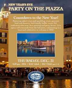 Loews Hotels at Universal Orlando Rings in 2016 with Family-Friendly New Year's Celebrations  The on-site hotels at Universal Orlando Resort will ring in 2016 with a spirited lineup of New Year's festivities. From holiday buffets and dessert receptions to a special New Year's Wantilan Luau and Portofino's Party on the Piazza, the on-site hotels feature a variety of family-friendly festivities.    NEW YEAR'S EVE CELEBRATIONS    Loews Portofino Bay Hotel at Universal Orlando -  New Year's Eve…