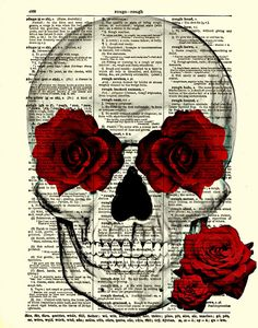 Skull and Roses Art, Skull and Roses Collage, Dictionary Art Print, Wall Art, Digital Collage. $10.00, via Etsy.