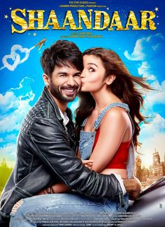 Shaandaar Bollywood Movie 2015 of First Official Poster Look of Shahid Kapoor and Alia Bhatt Out. See the Poster Look , Wiki, Cast and Other details. Imdb Movies, 2015 Movies, Comedy Movies, New Movies, Movies Online, Romance Movies, Latest Movies, Movies Free, Shahid Kapoor