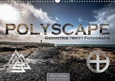 Polyscape - Geometrie trifft Fotografie - CALVENDO