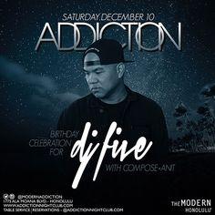 ADDICTION: Honolulu Nightlife, Waikiki Nightclub, Club DJs and Dance