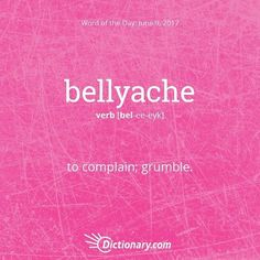 bellyache Unusual Words, Rare Words, Big Words, Unique Words, Cool Words, Foreign Words, Dictionary Words, Vocabulary Words, Vocabulary Building