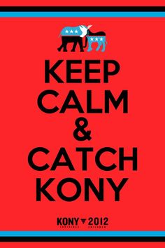 Invisible Children: help us catch the worlds worst criminal Joseph Kony watch the video and pledge at Kony2012.com lets make him famous!