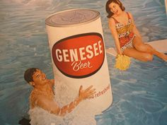 Genesee Beer Ad from 1960s I actually had an inflatable Genny beer can!