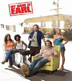 My Name Is Earl. Love this show, perfectly casted!  Who is earl juniors real dad? So upset I love this show