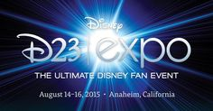 D23: The Official Disney Fan Club promises to bring together all the wonderful worlds of Disney once again at their signature event, the D23 Expo, in 2015.Dates