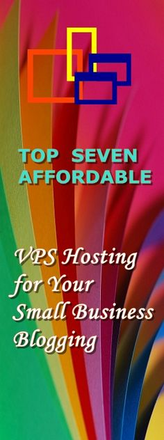 Whether you are a blogger, freelancer or a small business owner, having an online presence has nowadays been very essential. Here are seven affordable yet quality VPS hosting providers for your blog.