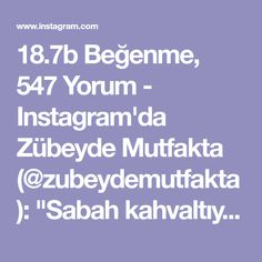 """18.7b Beğenme, 547 Yorum - Instagram'da Zübeyde Mutfakta (@zubeydemutfakta): """"Sabah kahvaltıya Allah nasip ederse mis gibi yumuşacık bu dizmanalari yapabilirsiniz😊 Tarifini…"""""""