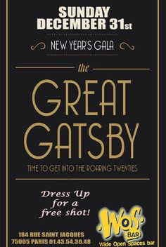 Paris Food & Drinks Events: New Years Eve Great Gatsby Party December 31, 2017 @ 21:00 - January 1, 2018 @ 05:00