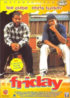 Directed by F. Gary Gray.  With Ice Cube, Chris Tucker, Nia Long, Tommy 'Tiny' Lister. Craig and Smokey are two guys in Los Angeles hanging out on their porch on a Friday afternoon, smoking and drinking, looking for something to do. Encounters with neighbors and other friends over the course of the day and night, and their ensuing antics, make up the rest of the movie.