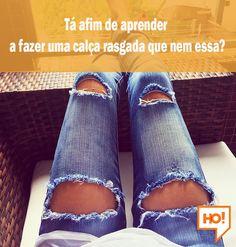Você já tentou cortar suas próprias causas? Ficou legal? Não? Então acesse o HiperOriginal e aprenda a fazer você mesma em casa!  #HiperOriginal #DIY #FaçaVocêMesmo #Calça #Rasgada #HO! Fashion Shoes, Diy, Photo And Video, Instagram Posts, Pants, Destroyed Jeans, Women, Patch Jeans, Stuff Stuff