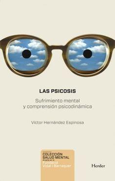 """""""Las Psicosis"""" de Víctor Hernández Espinosa"""