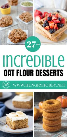 Over 27 delicious oat flour desserts to make tonight including cakes, cookies, muffins, and sweetbreads all made with 100% whole grain oat flour!