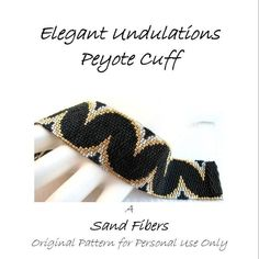 3 for 2 Program - Elegant Undulations Peyote Cuff - For Personal Use Only PDF Pattern