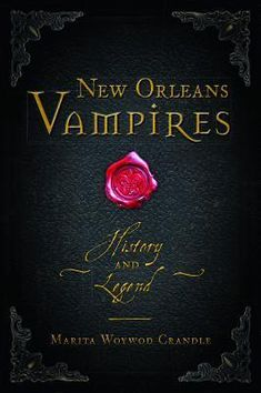"""Read """"New Orleans Vampires History and Legend"""" by Marita Woywod Crandle available from Rakuten Kobo. New Orleans has a reputation as a home for creatures of the night. Popular books, movies and television shows have cemen. New Orleans Witch, New Orleans Voodoo, New Orleans Vacation, New Orleans Travel, Vampire History, Vampire Legends, Books To Read, My Books, Haunted America"""