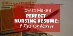 8 Tips for the Perfect Nursing Resume