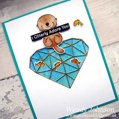 Otterly Love You stamp and Abstract Heart die by MFT