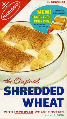 Shredded Wheat, 1960's.  I remember these, now they are tiny and just as delicious.  Plain, but my all-time fave!