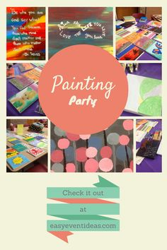Have a Painting Party? RA program?                                                                                                                                                      More